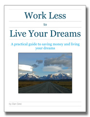 Work Less to Live Your Dreams